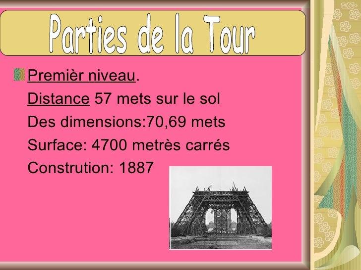 Premièr niveau Pour le tourisme, ils peuvent voir lerestaurant l'Altitude 95, une café,unemagasin de souvernirs et une pis...