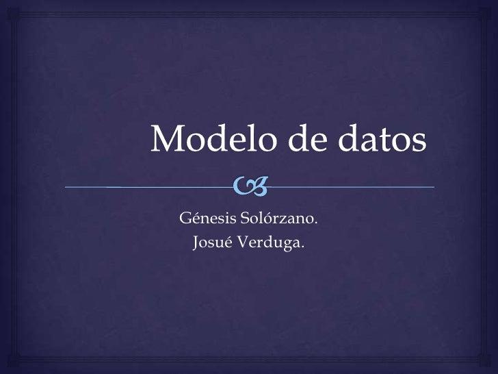 Génesis Solórzano. Josué Verduga.