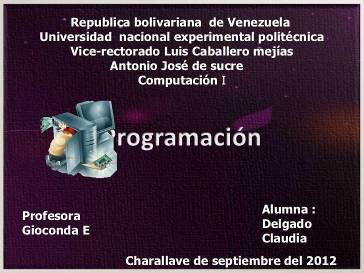 Republica bolivariana de Venezuela  Universidad nacional experimental politécnica      Vice-rectorado Luis Caballero mejía...