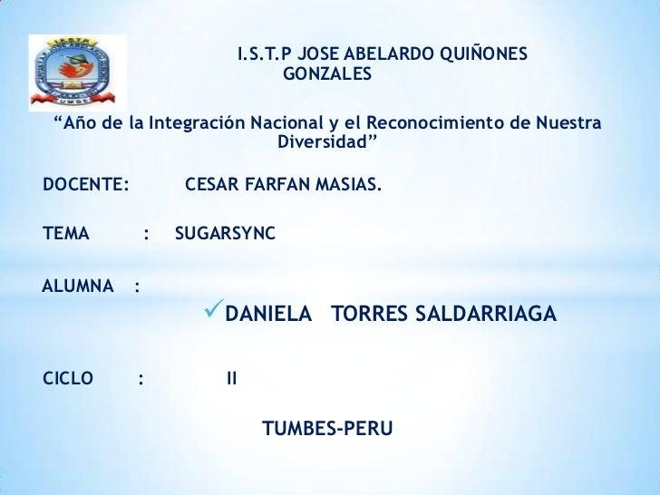 """I.S.T.P JOSE ABELARDO QUIÑONES                                  GONZALES""""Año de la Integración Nacional y el Reconocimient..."""