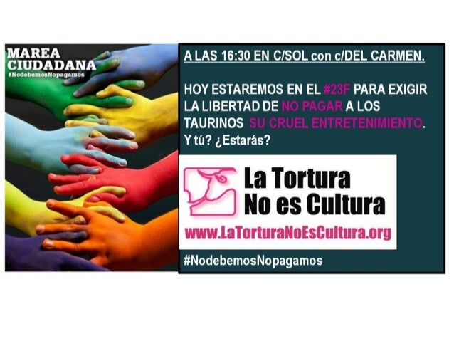 LA TORTURA NO ES CULTURA EN EL 23#