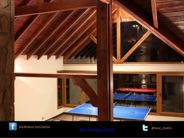 studioluce.luminarias  www.studioluce.com.ar  @luce_studio