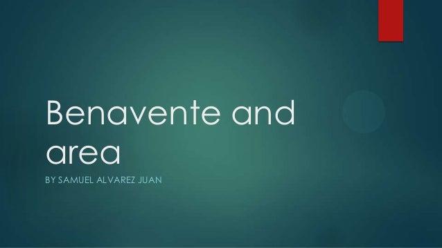 Benavente and area BY SAMUEL ALVAREZ JUAN