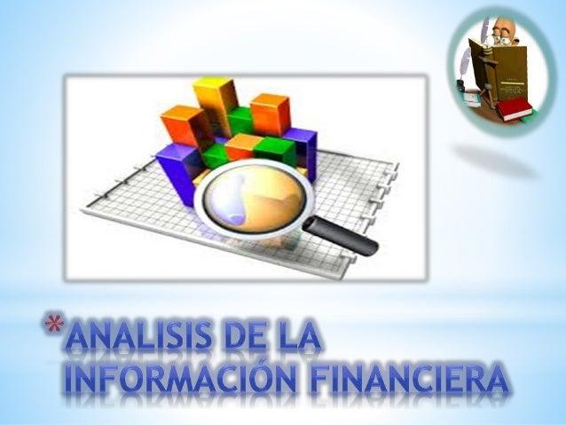 Clasificación de los métodos de Análisis  Financiero  Análisis vertical  Método de reducción a porcientos integrales  Méto...