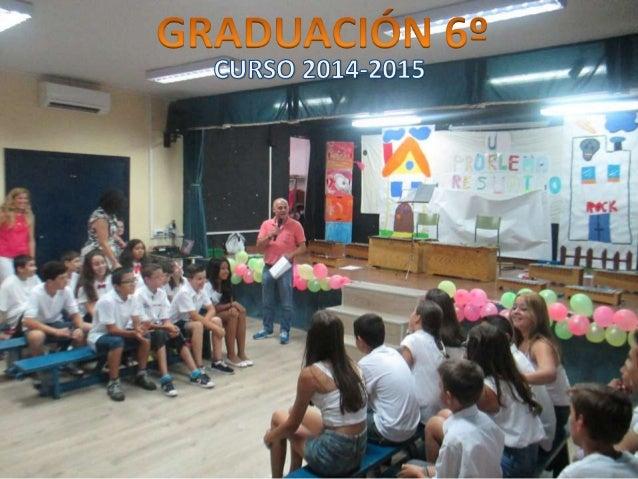 GRADUACIÓN 6º 2014-2015 PEREDA (LEGANÉS)