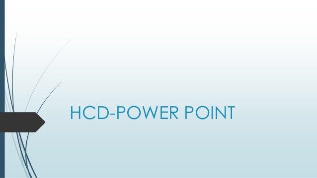 HCD-POWER POINT