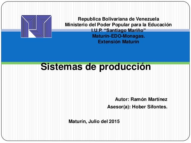 "Republica Bolivariana de Venezuela Ministerio del Poder Popular para la Educación I.U.P. ""Santiago Mariño"" Maturín-EDO-Mon..."