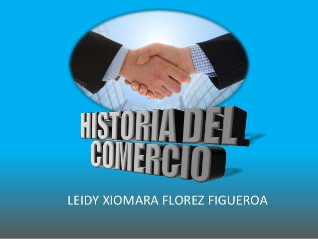 LEIDY XIOMARA FLOREZ FIGUEROA