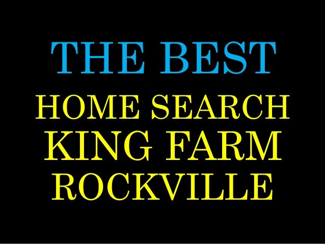 THE BEST KING FARM ROCKVILLE HOME SEARCH