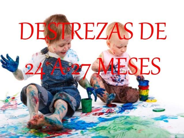 Destrezas y actividades de ni os 2 a 3 a os for Actividades pedagogicas para ninos de 2 a 3 anos