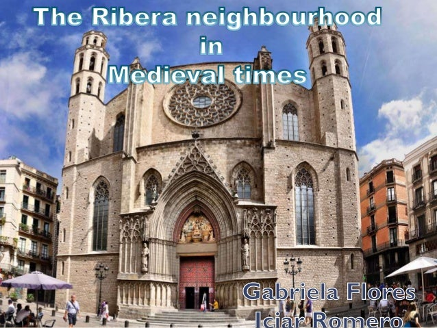 Index The streets  Barcelona and its inhabitants  Housing  Romanesque and Gothic Barcelona  The Ribera neighborhood of...