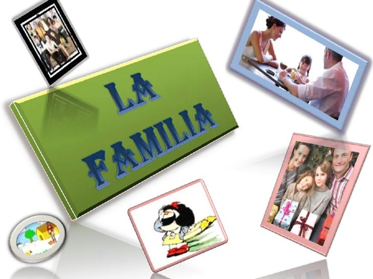 LA FAMILIA<br />