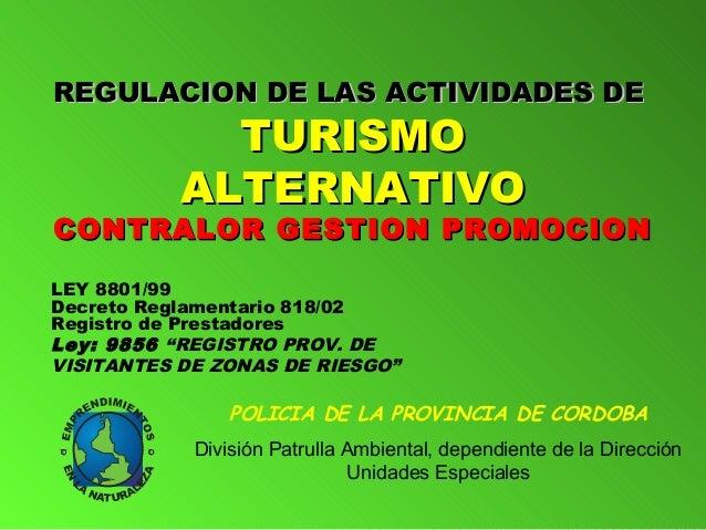 REGULACION DE LLAASS AACCTTIIVVIIDDAADDEESS DDEE  TTUURRIISSMMOO  AALLTTEERRNNAATTIIVVOO  CCOONNTTRRAALLOORR GGEESSTTIIOON...