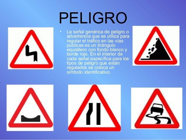 PRESENTACIÓN DE SEÑALES DE CIRCULACIÓN Slide 2
