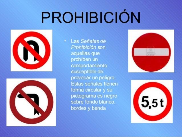 PRESENTACIÓN DE SEÑALES DE CIRCULACIÓN Slide 3