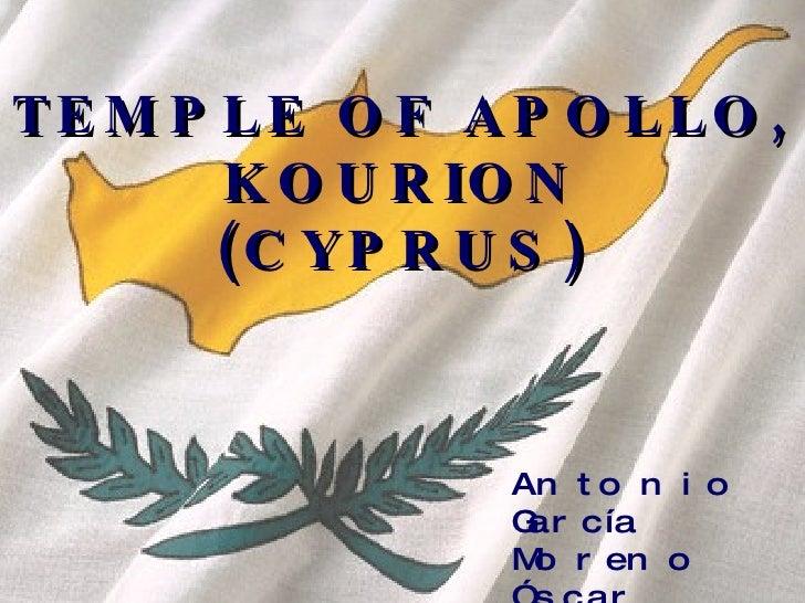 TEMPLE OF APOLLO, KOURION (CYPRUS) Antonio García Moreno Óscar Cejudo Corbalán