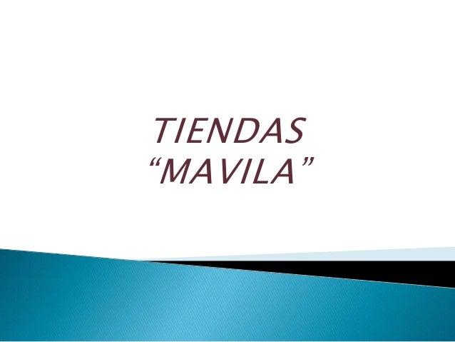"""TIENDAS """"MAVILA"""""""