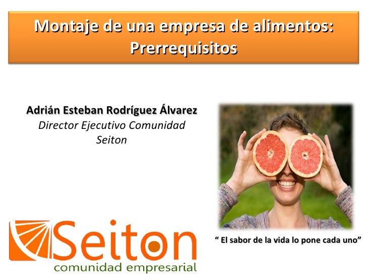 """Adrián Esteban Rodríguez Álvarez Director Ejecutivo Comunidad Seiton """"  El sabor de la vida lo pone cada uno"""" Montaje de u..."""