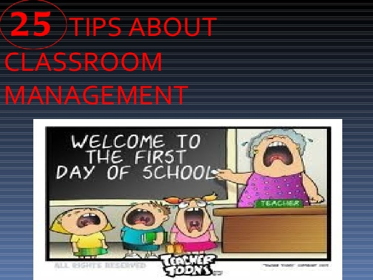 25 TIPS ABOUTCLASSROOMMANAGEMENT