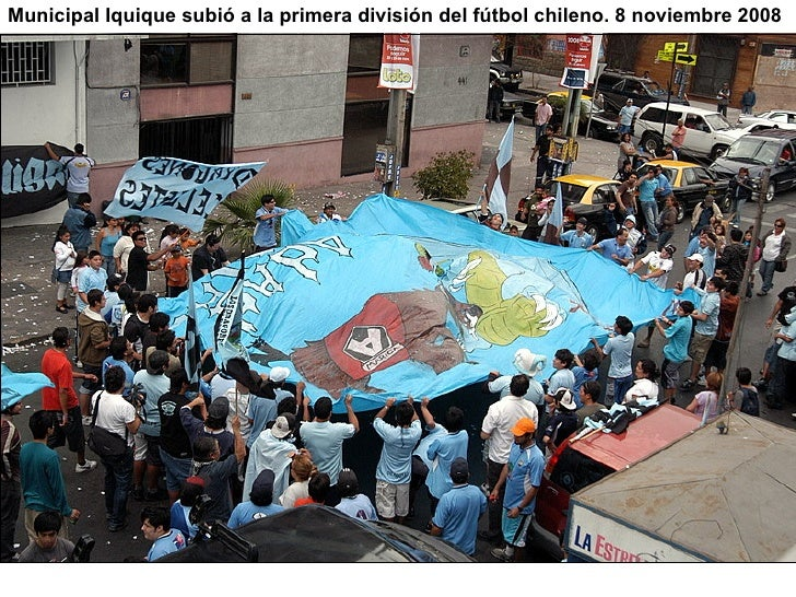 Municipal Iquique subió a la primera división del fútbol chileno. 8 noviembre 2008