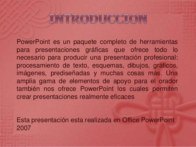 Para poder aprender mas sobre PowerPoint ya que es muy importante, el saber cada una de las opciones que se tiene para uti...