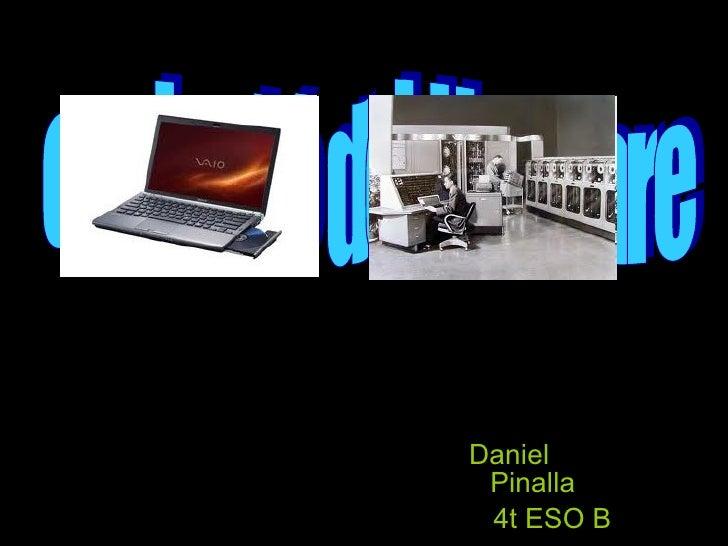Daniel  Pinalla 4t ESO B evolució del Harware