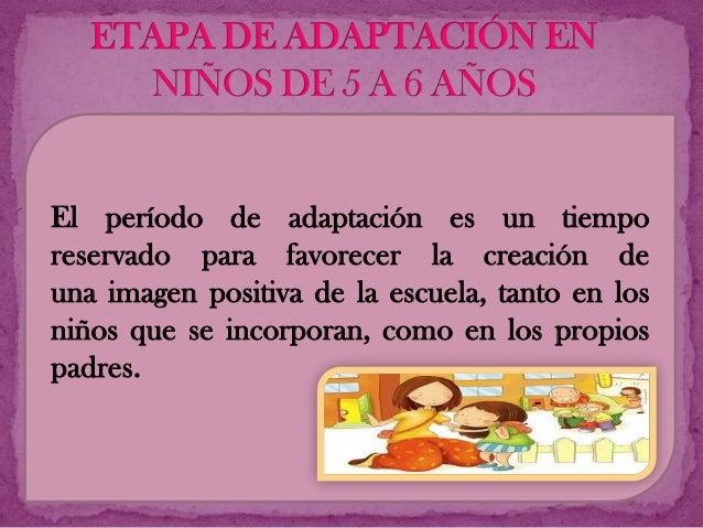 proceso de adaptaci n de ni os de 5 a 6 a os