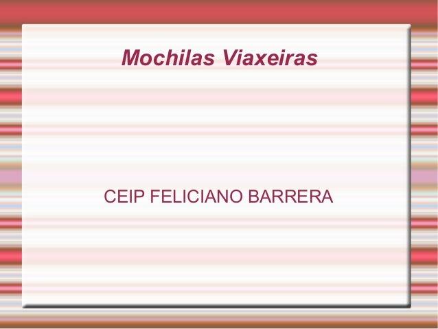Mochilas ViaxeirasCEIP FELICIANO BARRERA