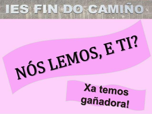CONCURSO: Nós lemos en galego, e ti? A gañadora da 1ª edición do concurso que celebramos no curso 2016-2017 é ... DENIS NE...