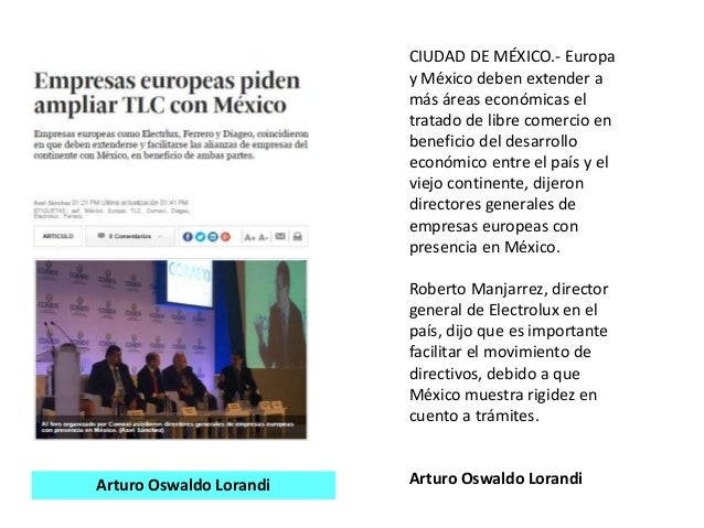 CIUDAD DE MÉXICO.- Europa y México deben extender a más áreas económicas el tratado de libre comercio en beneficio del des...