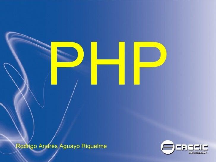 PHP Rodrigo Andrés Aguayo Riquelme
