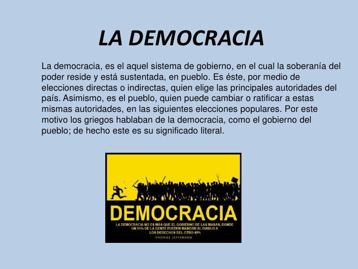 LA DEMOCRACIALa democracia, es el aquel sistema de gobierno, en el cual la soberanía delpoder reside y está sustentada, en...