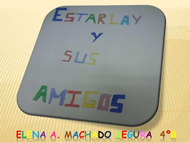 ELENA A. MACHADO SEGURA 4ºB
