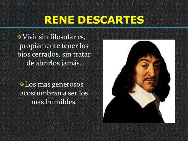 Frases Filosoficas De Amor Descartes Klewer W