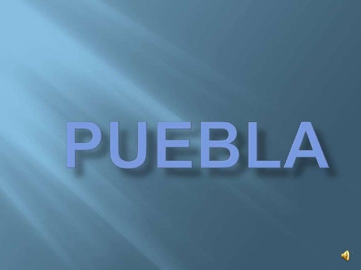 PUEBLA<br />