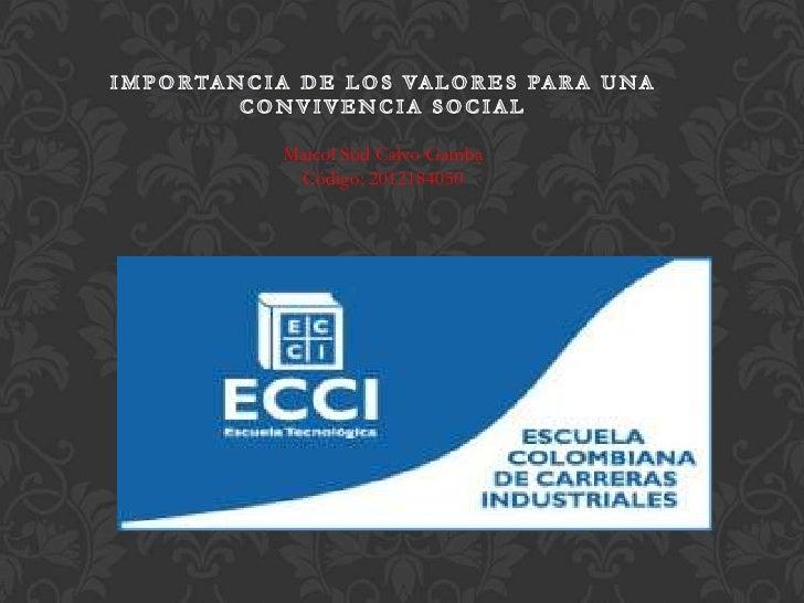 Maicol Stid Calvo Gamba Código; 2012184050