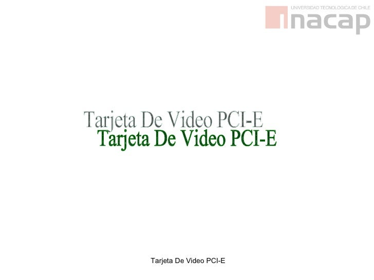 Tarjeta De Video PCI-E