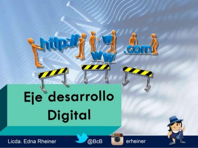 Eje Desarrollo Digital
