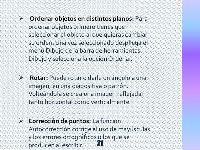  Ordenar objetos en distintos planos: Para ordenar objetos primero tienes que seleccionar el objeto al que quieras cambia...