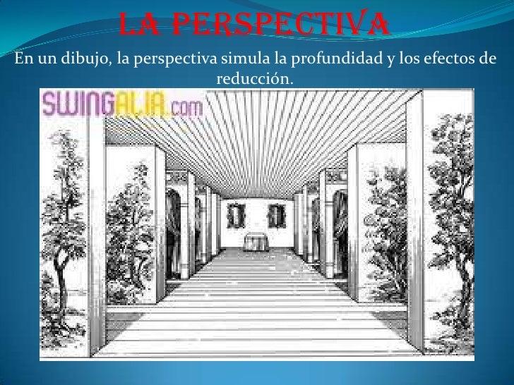 La perspectiva<br />En un dibujo, la perspectiva simula la profundidad y los efectos de reducción.<br />