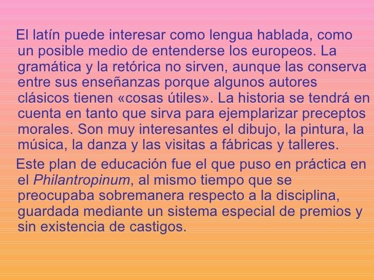 <ul><li>El latín puede interesar como lengua hablada, como un posible medio de entenderse los europeos. La gramática y la ...
