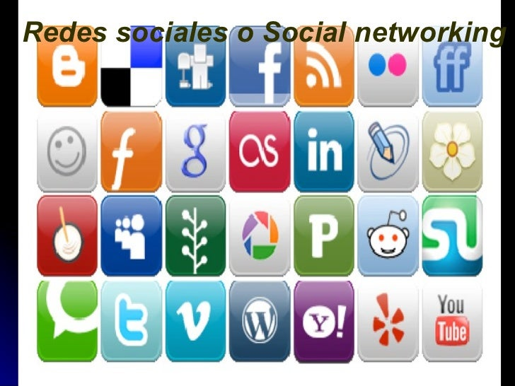 Redes sociales o Social networking