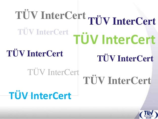 TÜV InterCert                    TÜV InterCert  TÜV InterCert                  TÜV InterCertTÜV InterCert                 ...