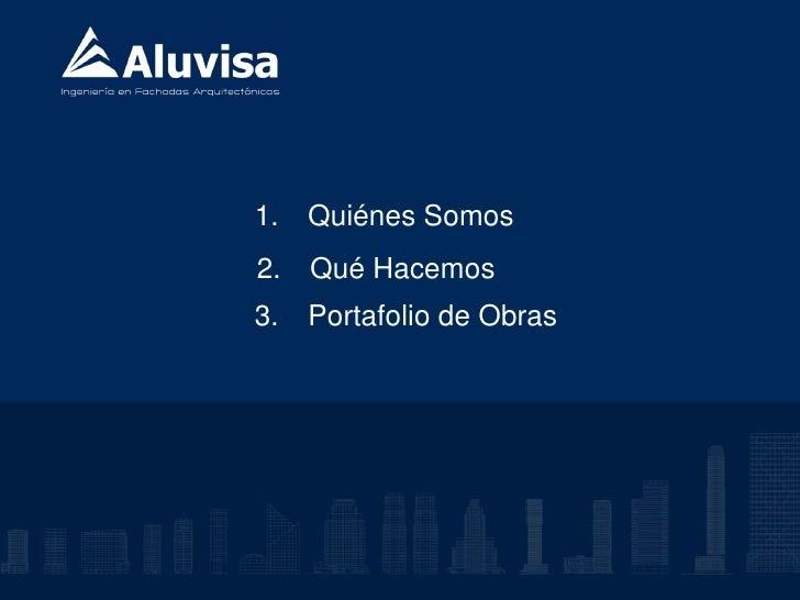 Presentación Aluvisa Nov2010esp Slide 2