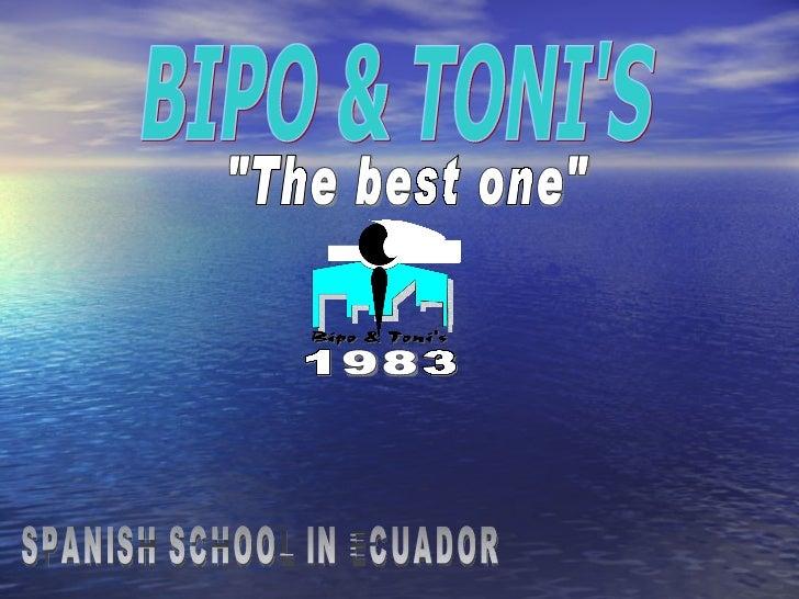 "SPANISH SCHOOL IN ECUADOR BIPO & TONI'S ""The best one"" 1983"