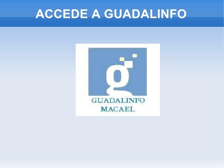 ACCEDE A GUADALINFO