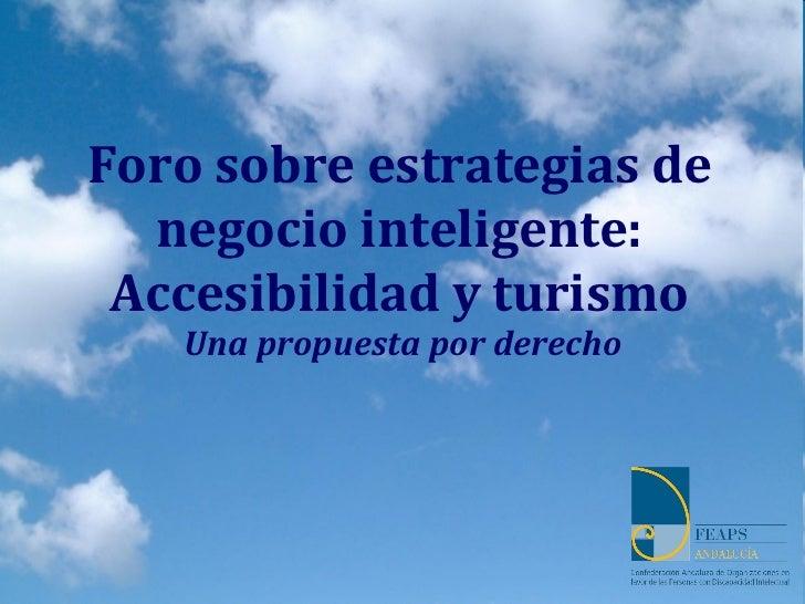 Foro Accesibilidad y Turismo: Una propuesta por derecho. Joaquina Berrocal González: Secretaria de la Junta Directiva de F...