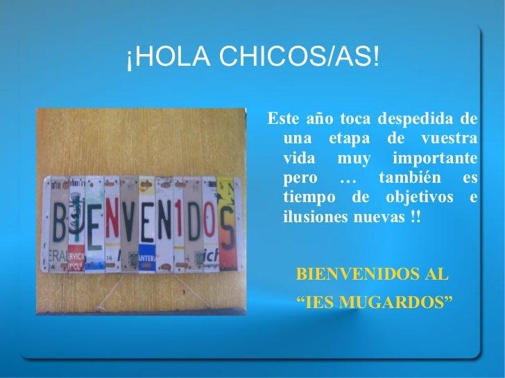 ¡HOLA CHICOS/AS! Este año toca despedida de una etapa de vuestra vida muy importante pero … también es tiempo de objetivos...