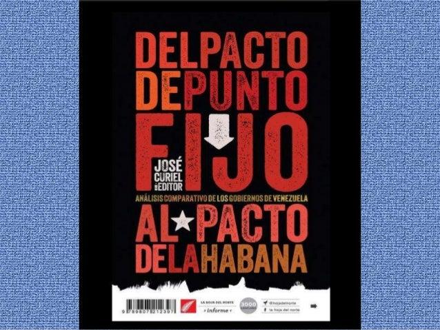 PROPÓSITO DEL LIBRO  Aportar información para el análisis de la gestión gubernamental en Venezuela  Clarificar la verdad...