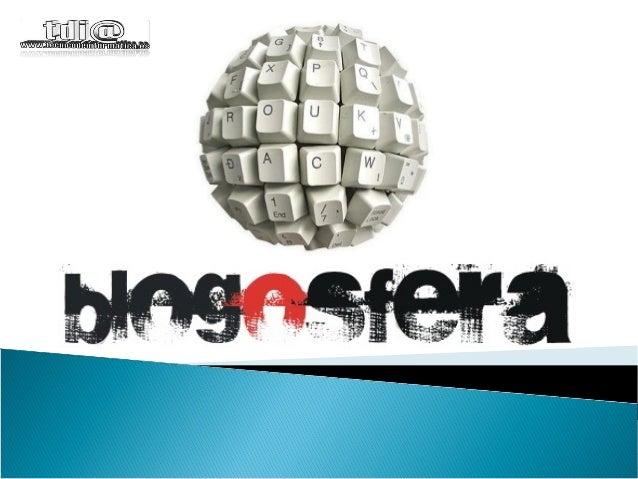 1. La blogosfera 2. ¿Qué es un blog? 3. Tipos de blog. 4. Normas del buen blogger. 5. Publicar en web 6. Web 1.0 vs web 2....